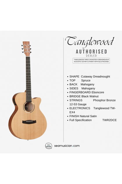 TANGLEWOOD TWR2 D ROASTER II DREADNOUGHT ACOUSTIC GUITAR CUTAWAY WITH EQ & PACKAGE NATURAL SATIN COLOR (TWR2DCE/ TWR2-DCE)
